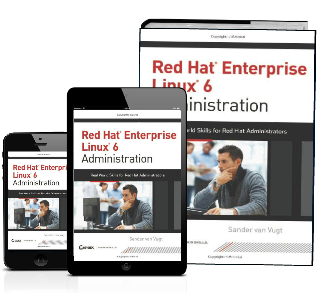 Red Hat Enterprise Linux 6 Administration book and ebook