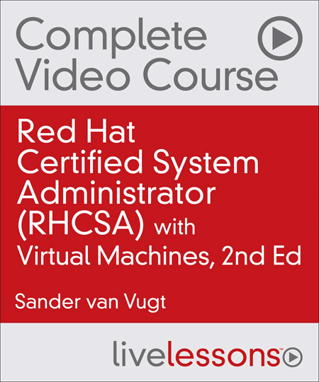 RHCSA® Complete Video Course