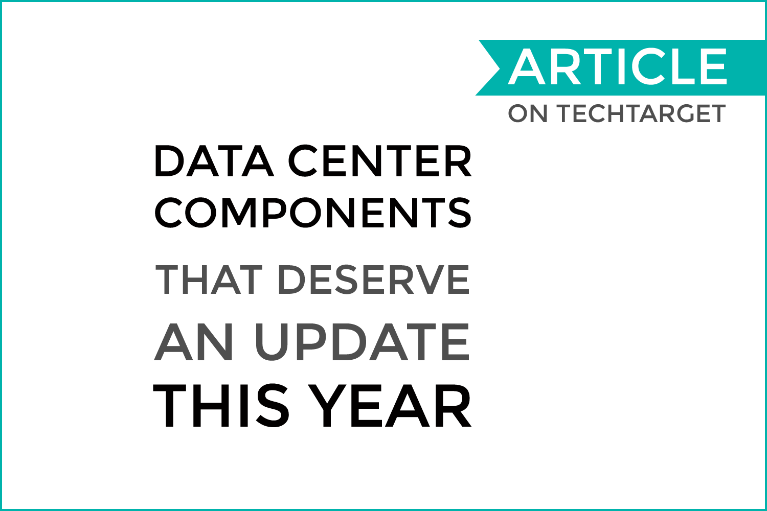 Data center components that deserve an update this year