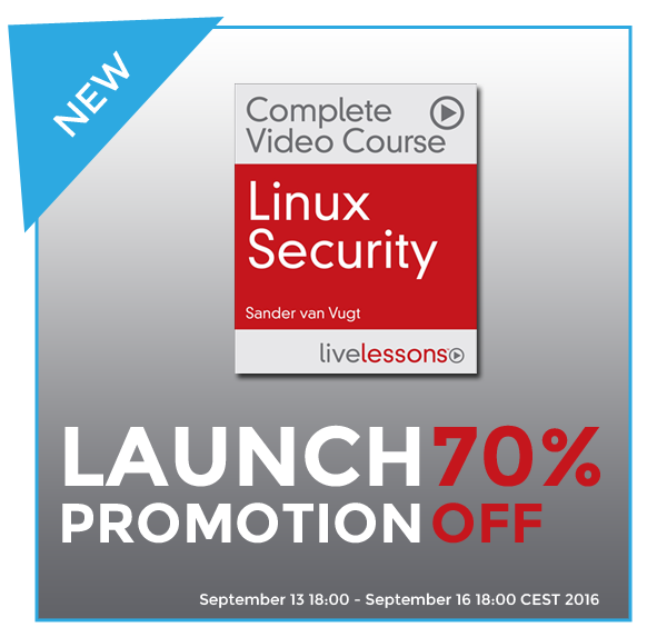 LAUNCH PROMOTION: Linux Security Complete Video Course