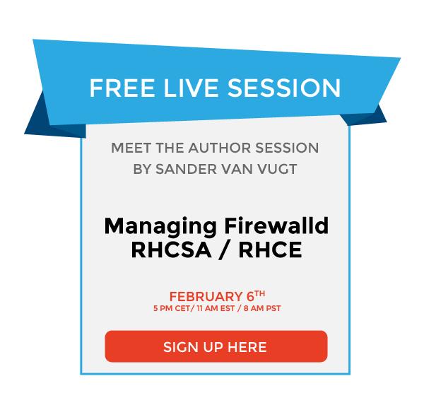 FREE LIVE SESSION: Managing Firewalld – RHCSA / RHCE