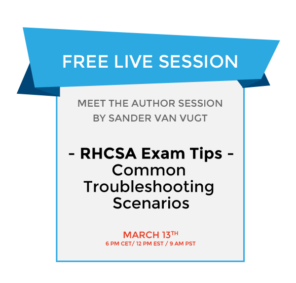 RHCSA® common troubleshooting scenarios – Live Session March 13
