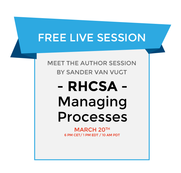 Live Session: RHCSA® Managing Processes