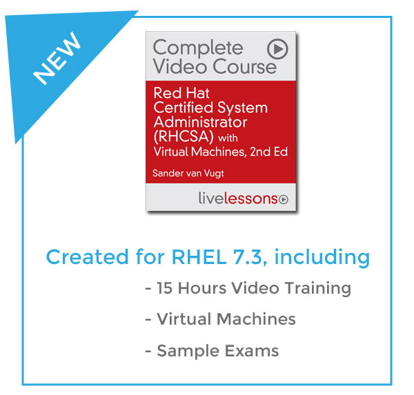 OUT NOW: Red Hat Certified Systems Administrator (RHCSA®) Complete ...