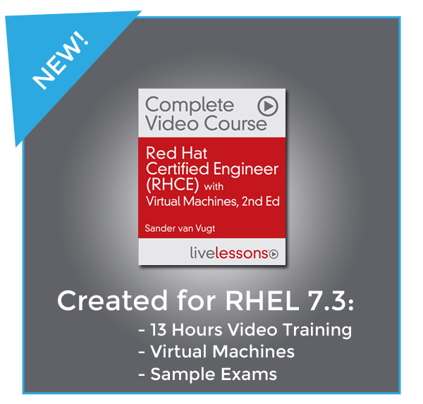 The second edition of my Red Hat Certified Engineer (RHCE) Complete Video Course with Virtual Machines is now available!