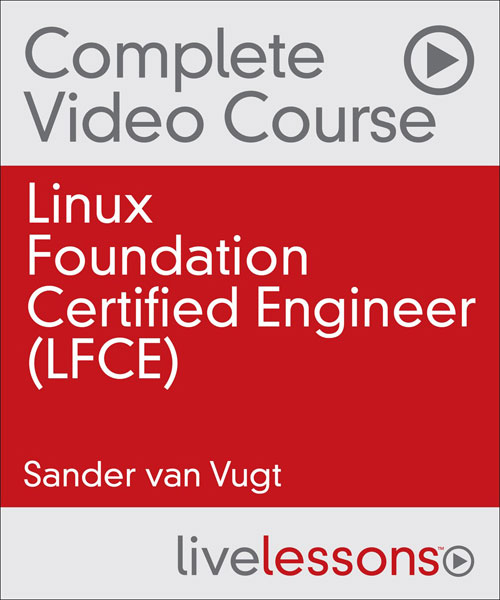 Linux Foundation Certified Engineer Complete Video Course
