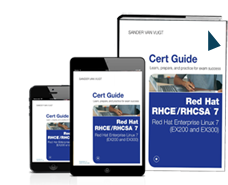 Red Hat RHCSA ®/ RHCE® 7 Cert Guide