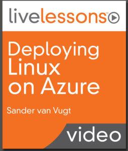 Learn Linux on Azure by Sander van Vugt