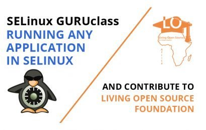 SELinux Guruclass: Running any application in SELinux