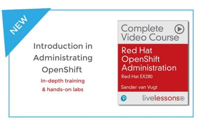 Learn administrating OpenShift and prepare for EX280