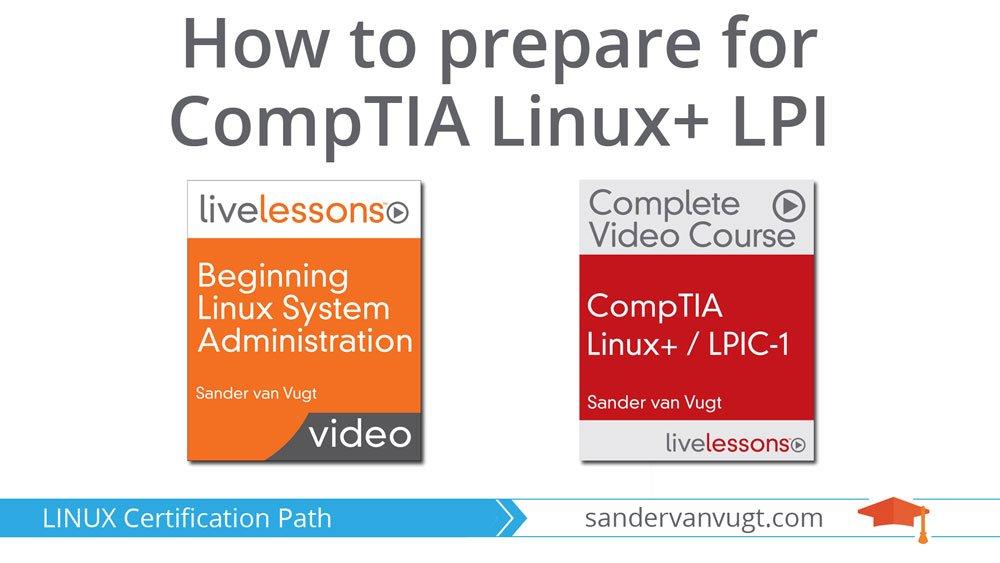 CompTIA Linux+ LPI Certification Path